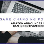 Amazon Bans Incentivized Reviews: One Year On