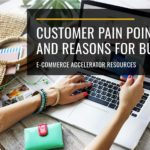 Customer Pain Points and Reasons for Buying