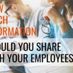 How Much Information to Share With Your Employees