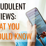 Fraudulent Reviews: What You Should Know