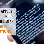 What Apple's iOS 14 Update Might Mean for E-Commerce Advertising (And Geofencing)
