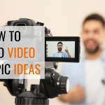 How to Find Video Topic Ideas